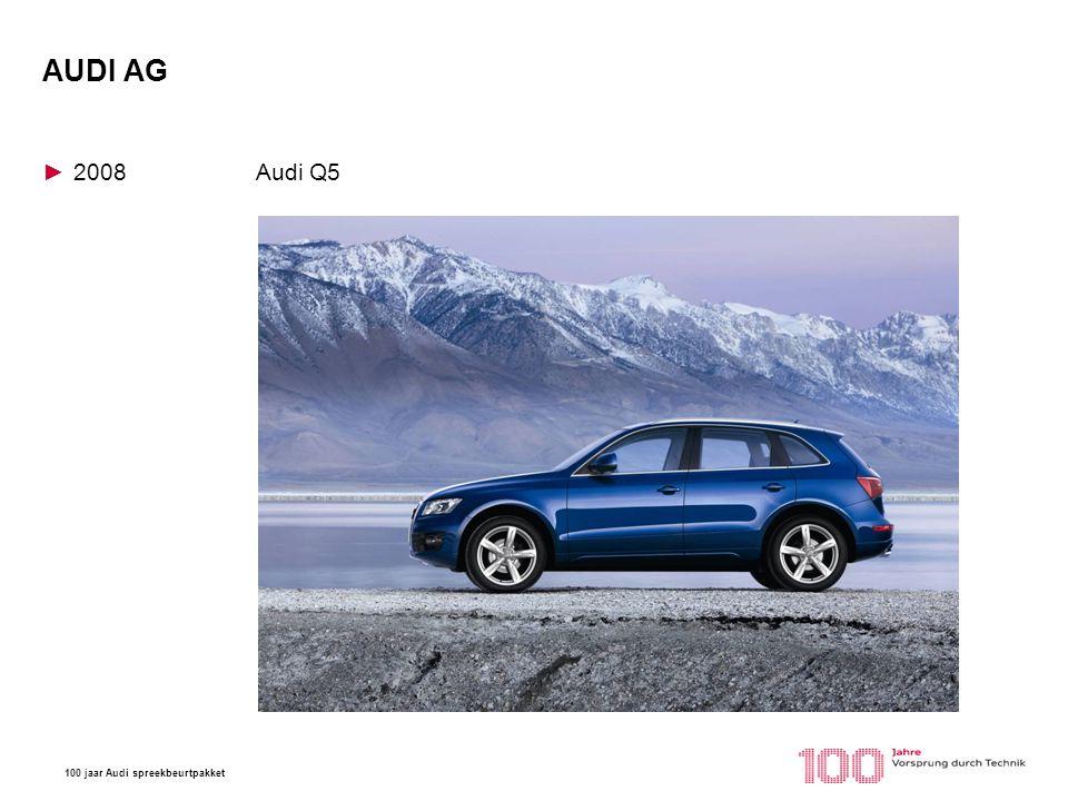 100 jaar Audi spreekbeurtpakket AUDI AG ►2008Audi Q5 Tokio Motorshow 1993