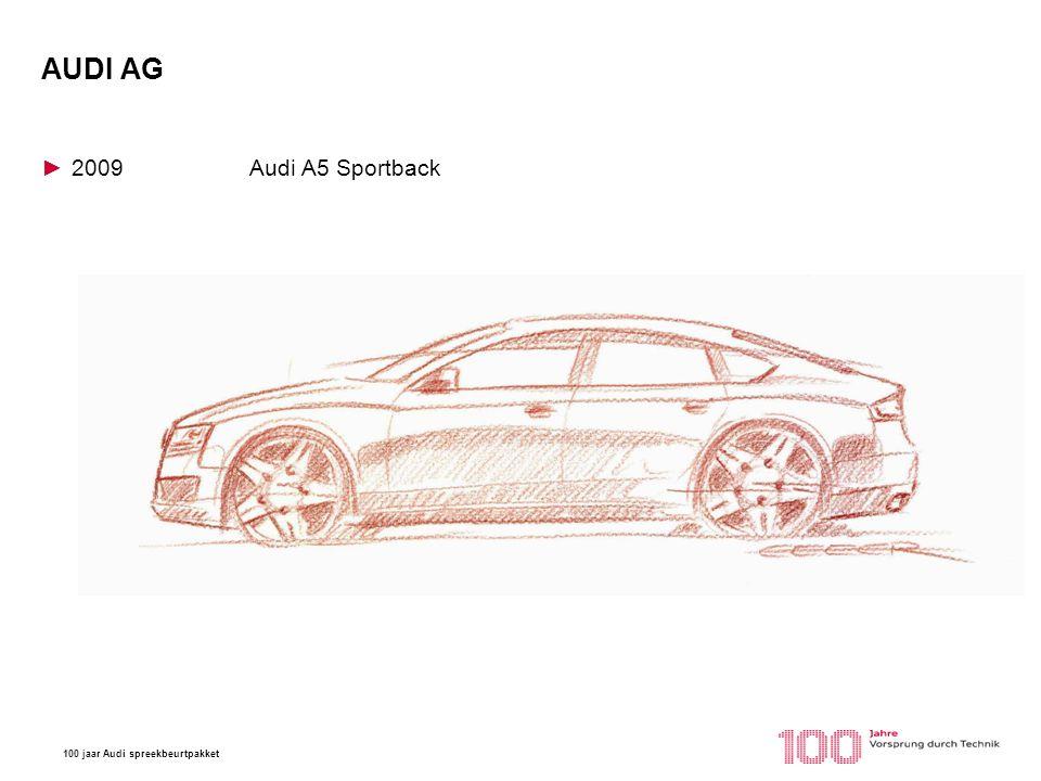 100 jaar Audi spreekbeurtpakket AUDI AG ►2009Audi A5 Sportback Tokio Motorshow 1993