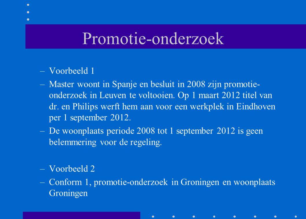 Promotie-onderzoek –Voorbeeld 1 –Master woont in Spanje en besluit in 2008 zijn promotie- onderzoek in Leuven te voltooien. Op 1 maart 2012 titel van