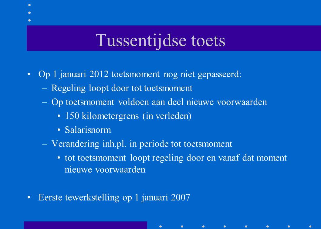Tussentijdse toets •Op 1 januari 2012 toetsmoment nog niet gepasseerd: –Regeling loopt door tot toetsmoment –Op toetsmoment voldoen aan deel nieuwe vo
