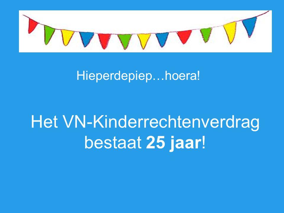 Het VN-Kinderrechtenverdrag bestaat 25 jaar! Hieperdepiep…hoera!