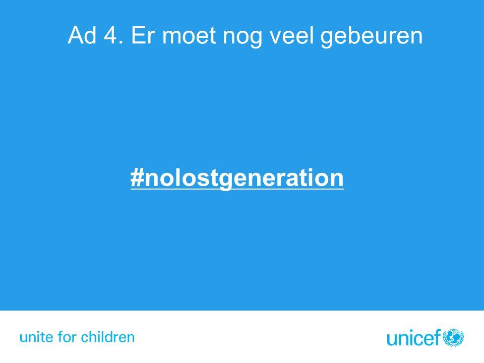 #nolostgeneration Ad 4. Er moet nog veel gebeuren
