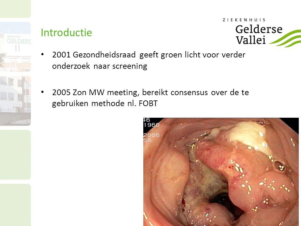 Introductie • 2001 Gezondheidsraad geeft groen licht voor verder onderzoek naar screening • 2005 Zon MW meeting, bereikt consensus over de te gebruike