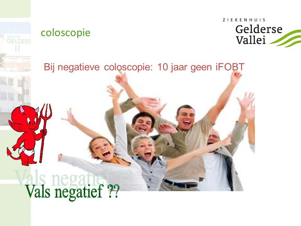 coloscopie Bij negatieve coloscopie: 10 jaar geen iFOBT