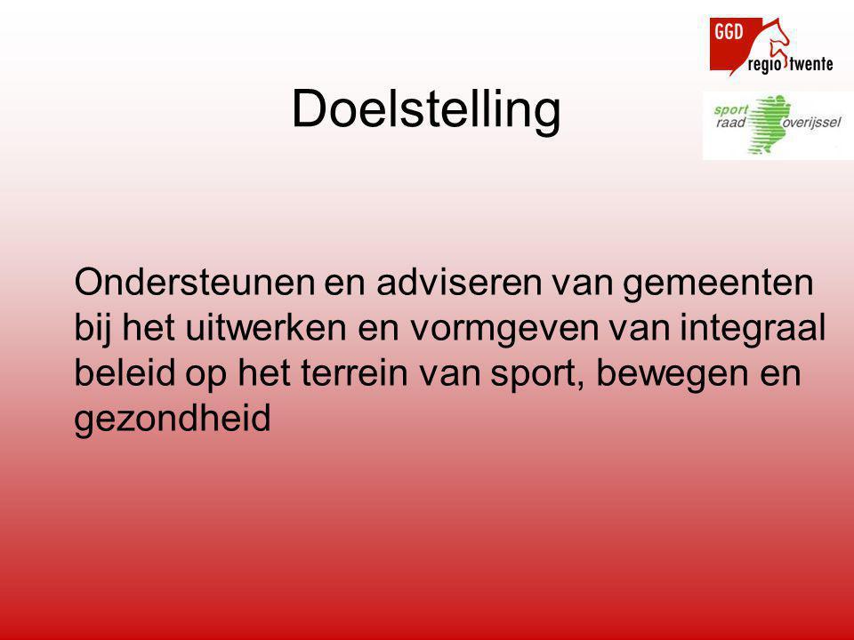 Doelstelling Ondersteunen en adviseren van gemeenten bij het uitwerken en vormgeven van integraal beleid op het terrein van sport, bewegen en gezondheid