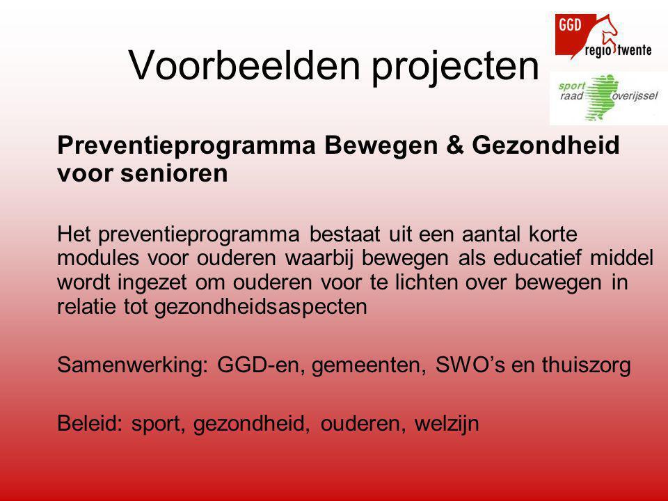 Preventieprogramma Bewegen & Gezondheid voor senioren Het preventieprogramma bestaat uit een aantal korte modules voor ouderen waarbij bewegen als edu