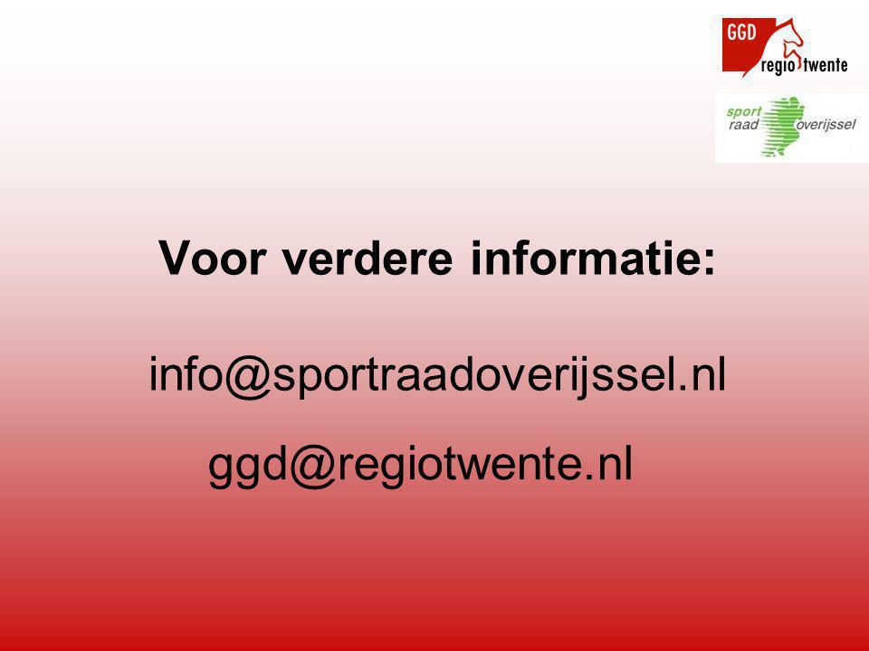 Voor verdere informatie: info@sportraadoverijssel.nl ggd@regiotwente.nl