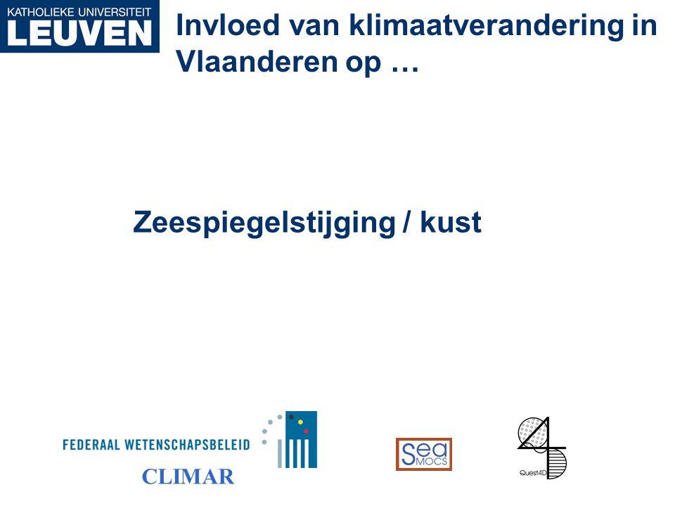 Zeespiegelstijging / kust Invloed van klimaatverandering in Vlaanderen op … CLIMAR