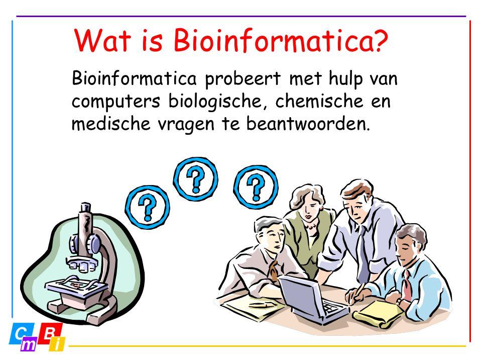 Bioinformatica probeert met hulp van computers biologische, chemische en medische vragen te beantwoorden. Wat is Bioinformatica?