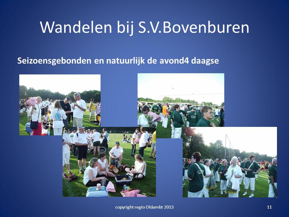 Wandelen bij S.V.Bovenburen Seizoensgebonden en natuurlijk de avond4 daagse copyright regio Oldambt 201311