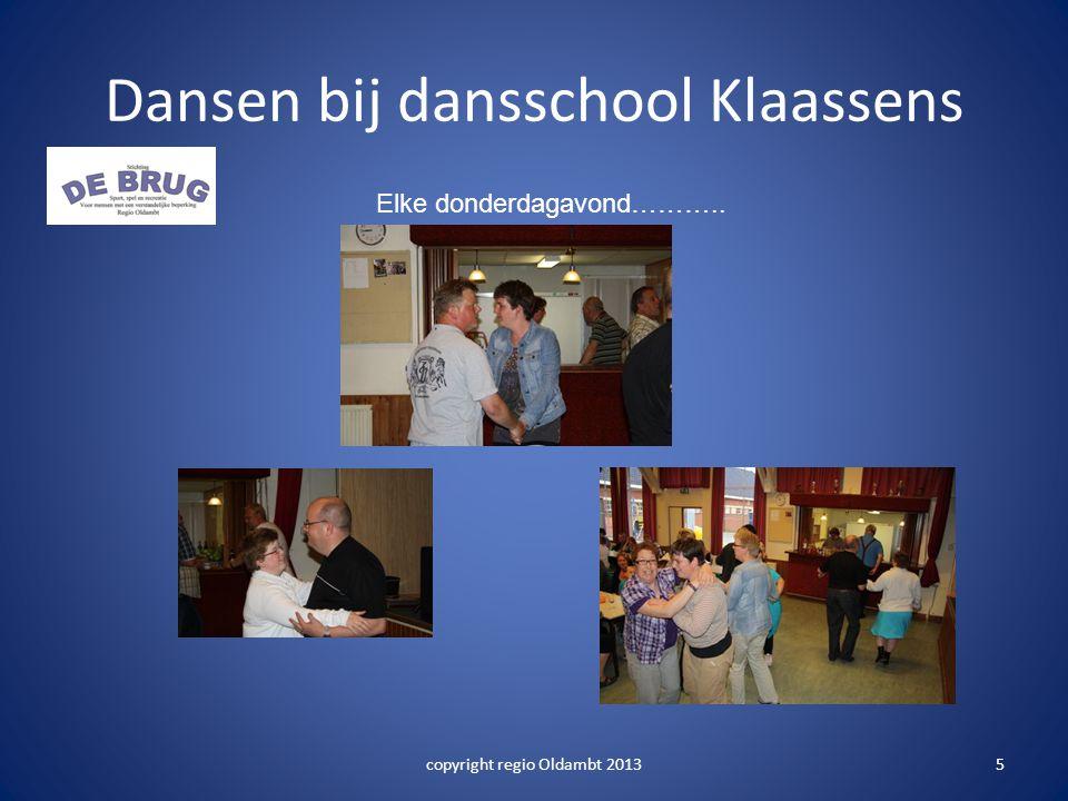 Dansen bij dansschool Klaassens copyright regio Oldambt 20135 Elke donderdagavond………..