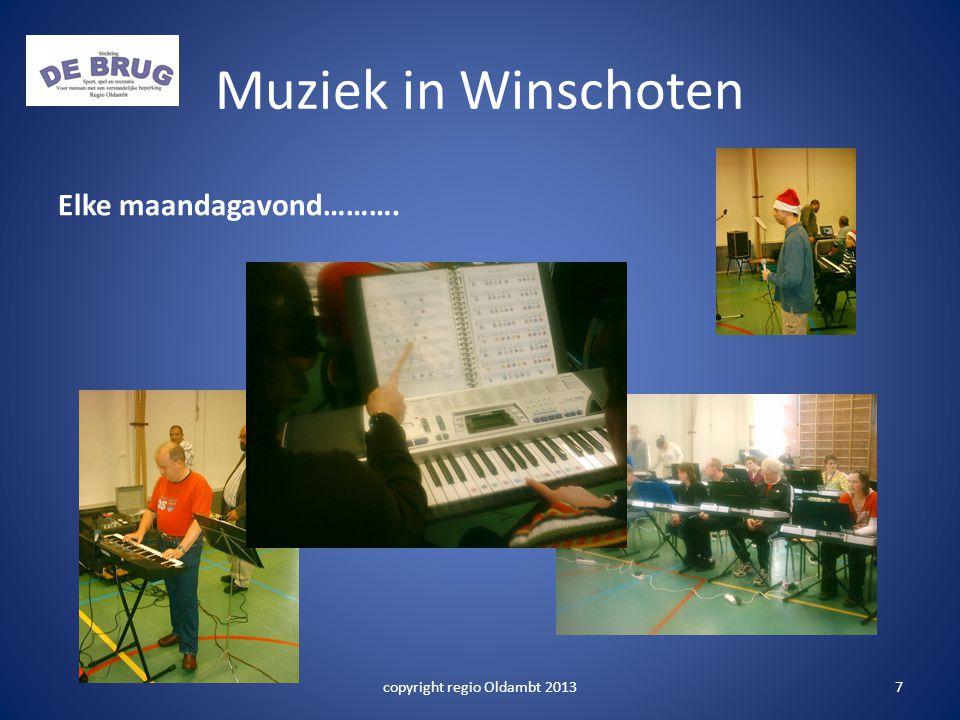 Muziek in Winschoten Elke maandagavond………. copyright regio Oldambt 20137