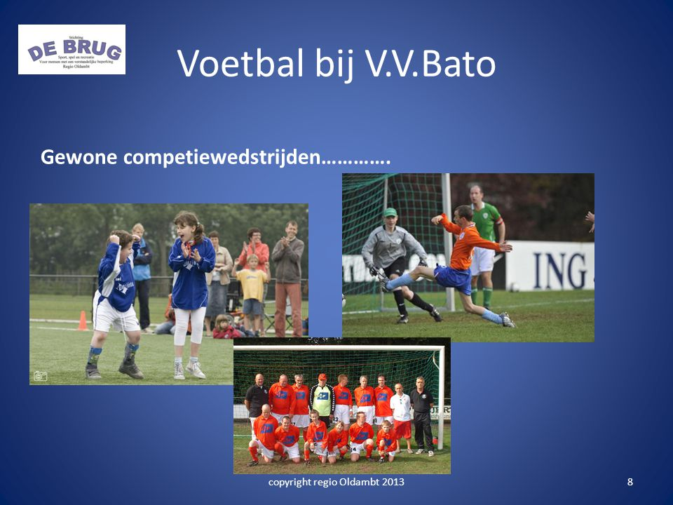 Voetbal bij V.V.Bato Gewone competiewedstrijden…………. copyright regio Oldambt 20138