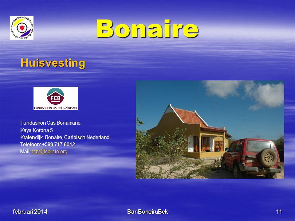 Bonaire Huisvesting Fundashon Cas Bonairiano Kaya Korona 5 Kralendijk Bonaire, Caribisch Nederland. Telefoon: +599 717 8042 Mail: fcb@fcbinfo.orgfcb@f