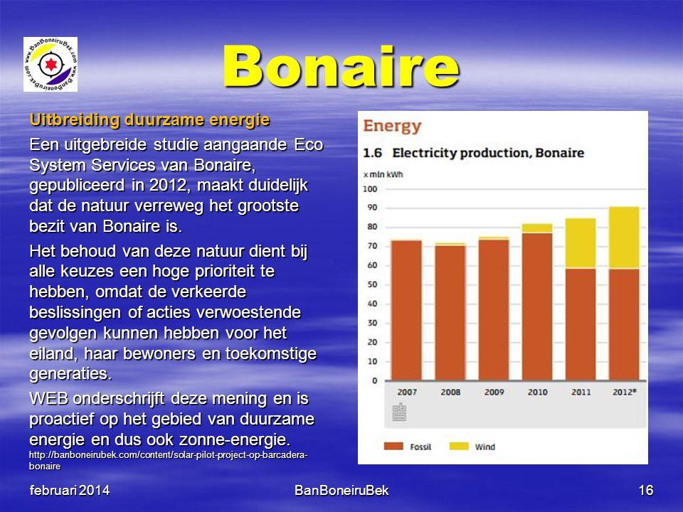 Bonaire Uitbreiding duurzame energie Een uitgebreide studie aangaande Eco System Services van Bonaire, gepubliceerd in 2012, maakt duidelijk dat de na