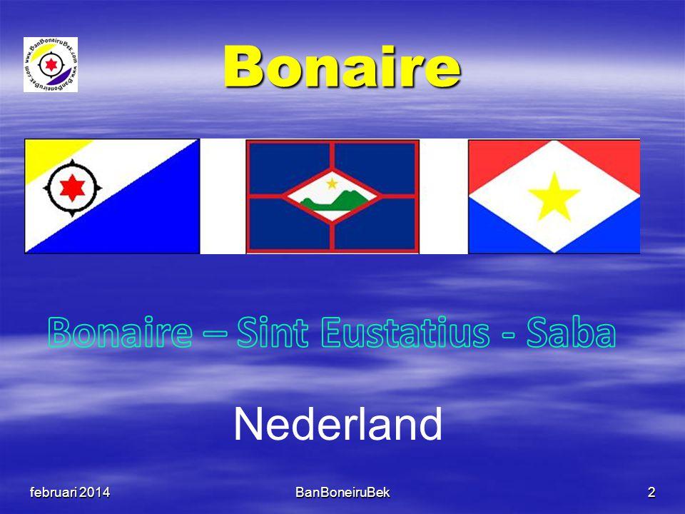 Bonaire februari 2014BanBoneiruBek2 Nederland