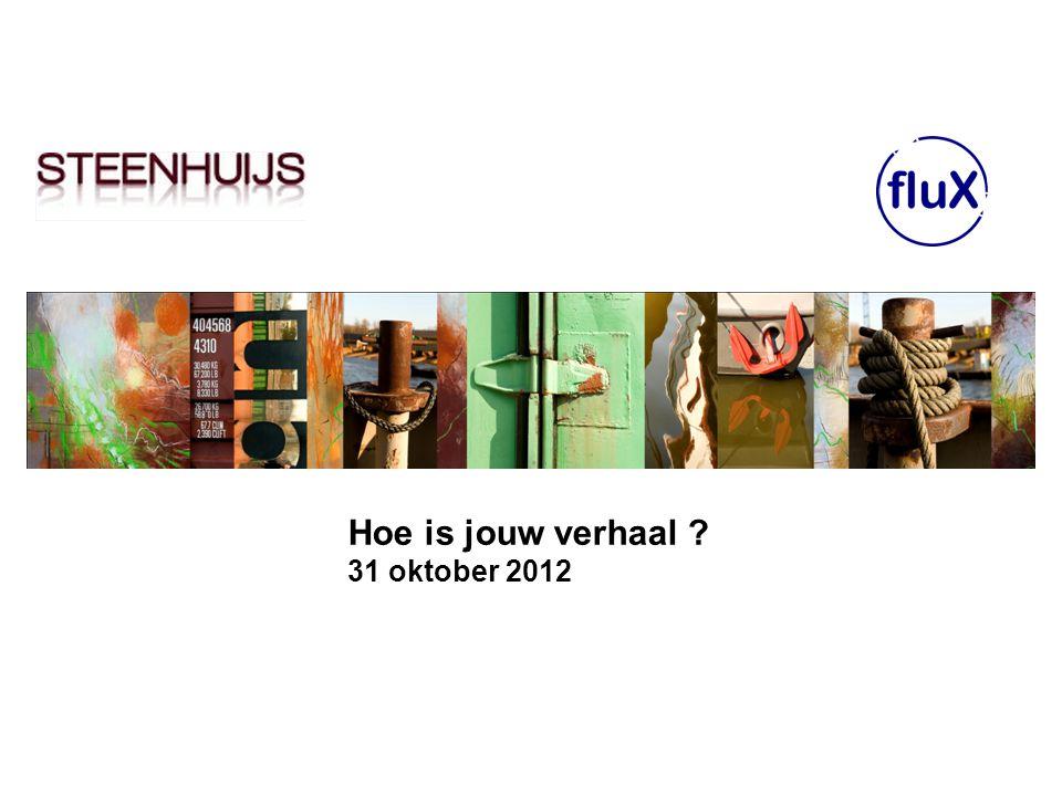 Hoe is jouw verhaal 31 oktober 2012