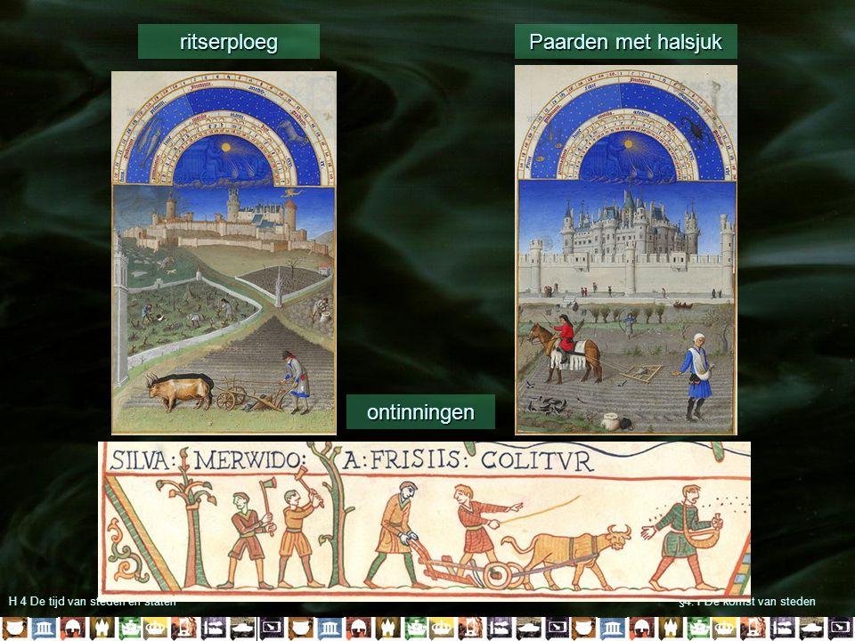 H 4 De tijd van steden en staten§4.1 De komst van steden ritserploeg Paarden met halsjuk ontinningen