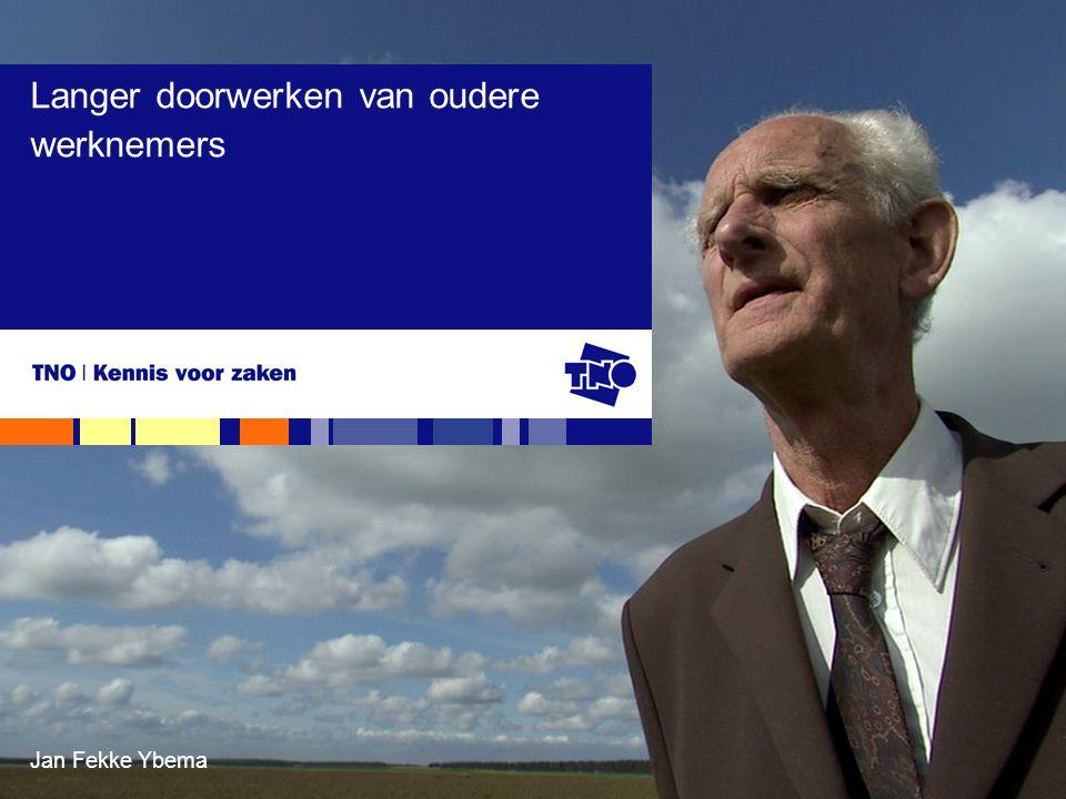 Jan Fekke Ybema Langer doorwerken van oudere werknemers