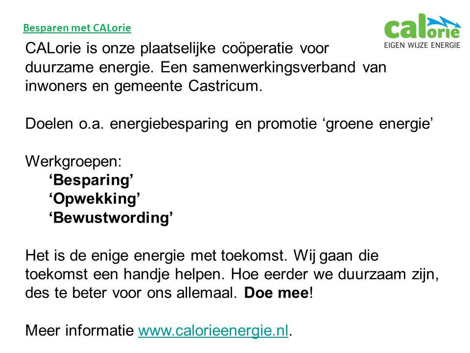 Besparen met CALorie CALorie is onze plaatselijke coöperatie voor duurzame energie.