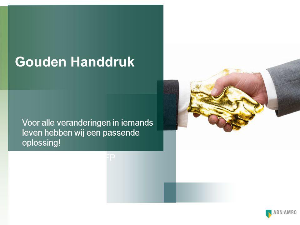 Wat doet een financieel planner bij ABN AMRO bank wanneer een klant te maken krijgt met een gouden handdruk.