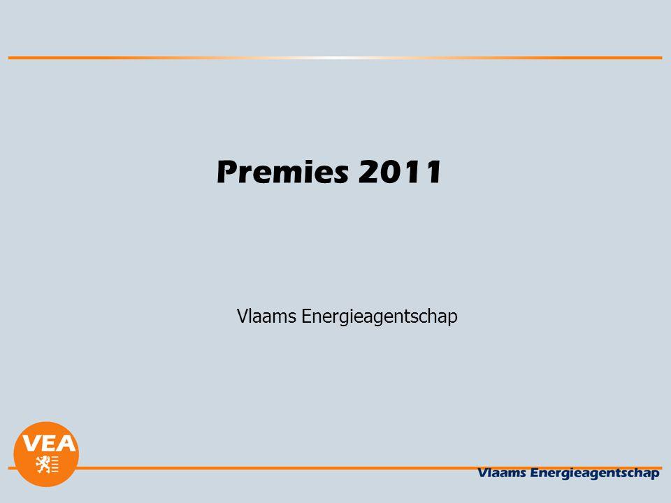 Premies 2011 Vlaams Energieagentschap