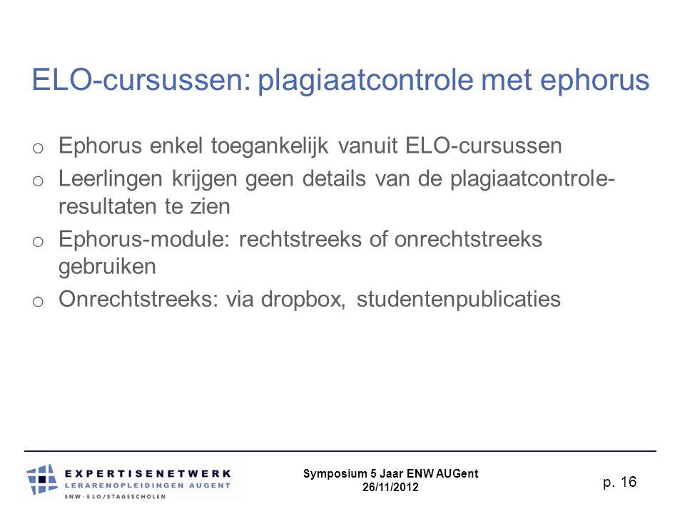 Symposium 5 Jaar ENW AUGent 26/11/2012 p.