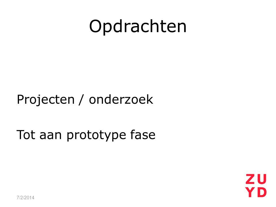 Projecten / onderzoek Tot aan prototype fase 7/2/2014