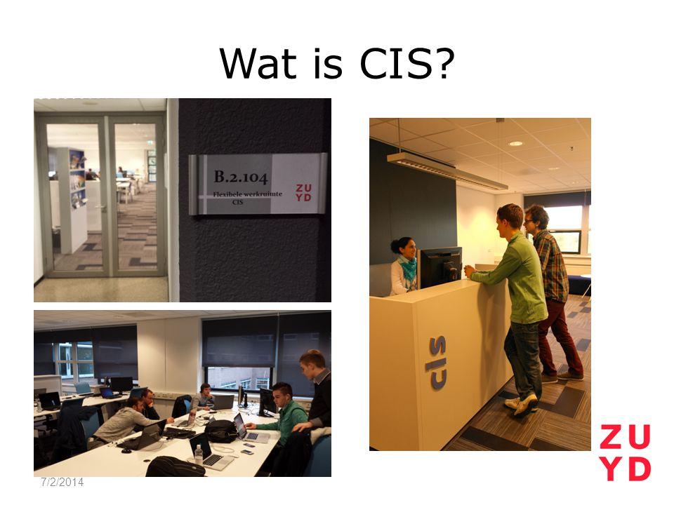 Wat is CIS? 7/2/2014