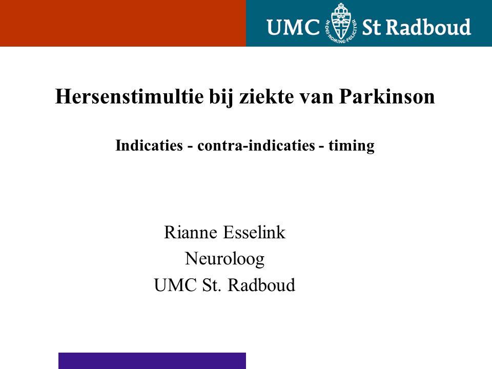 Ontwerpvoorstel Powerpoint A voor UMC St Radboud 2004 Klinische diagnose ziekte van Parkinson ≥ 2 kenmerken : • Bradykinesie/traagheid • Rusttremor • Rigiditeit/stijfheid • Houdingsinstabiliteit