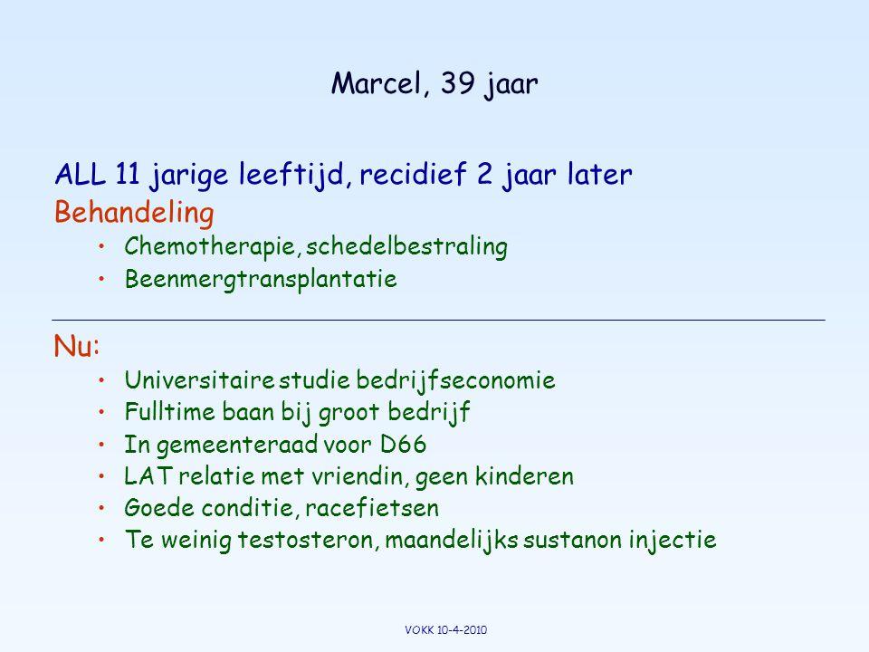 Marcel, 39 jaar ALL 11 jarige leeftijd, recidief 2 jaar later Behandeling •Chemotherapie, schedelbestraling •Beenmergtransplantatie Nu: •Universitaire