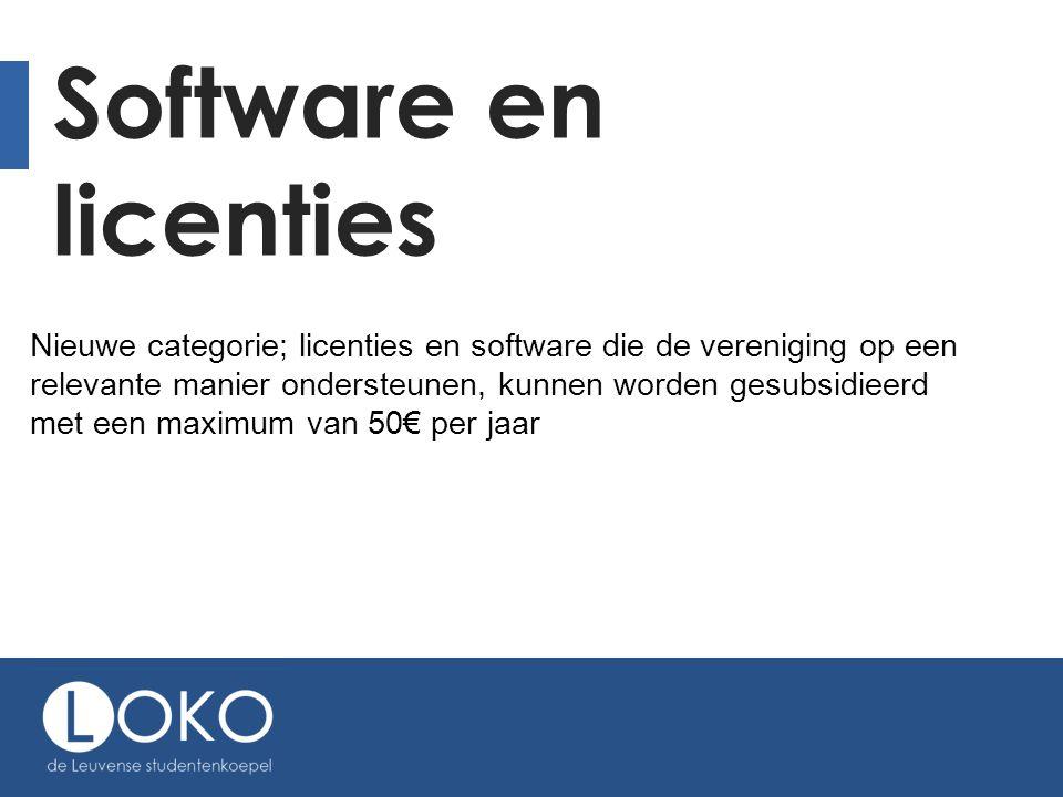 Software en licenties Nieuwe categorie; licenties en software die de vereniging op een relevante manier ondersteunen, kunnen worden gesubsidieerd met een maximum van 50€ per jaar