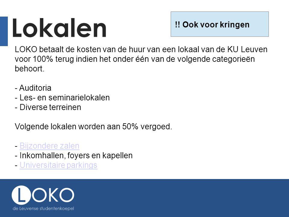 Lokalen LOKO betaalt de kosten van de huur van een lokaal van de KU Leuven voor 100% terug indien het onder één van de volgende categorieën behoort.