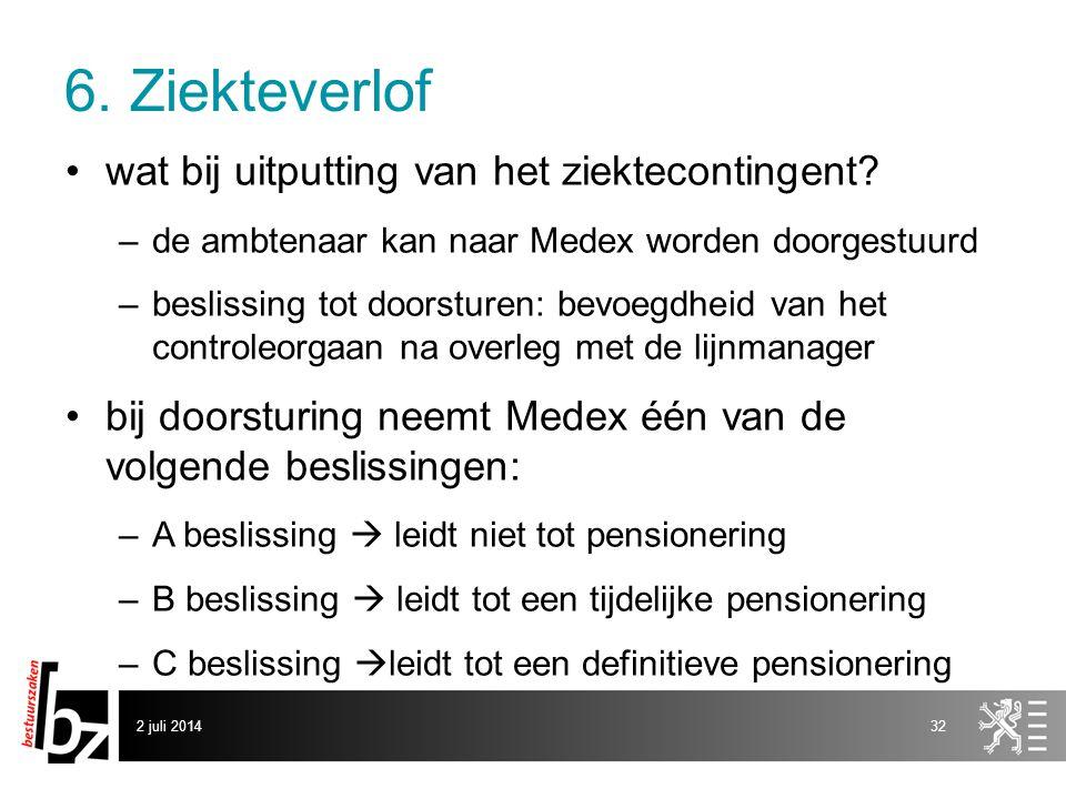 6. Ziekteverlof •wat bij uitputting van het ziektecontingent? –de ambtenaar kan naar Medex worden doorgestuurd –beslissing tot doorsturen: bevoegdheid