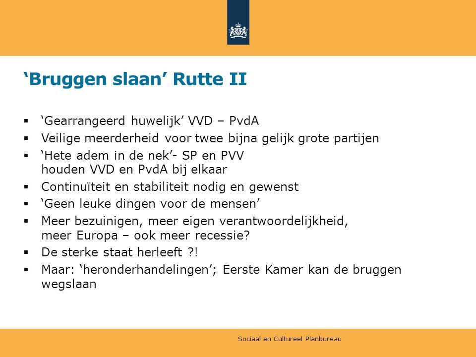 'Bruggen slaan' Rutte II  'Gearrangeerd huwelijk' VVD – PvdA  Veilige meerderheid voor twee bijna gelijk grote partijen  'Hete adem in de nek'- SP en PVV houden VVD en PvdA bij elkaar  Continuïteit en stabiliteit nodig en gewenst  'Geen leuke dingen voor de mensen'  Meer bezuinigen, meer eigen verantwoordelijkheid, meer Europa – ook meer recessie.