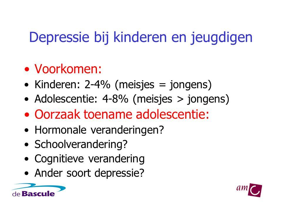 Depressie bij kinderen en jeugdigen •Voorkomen: •Kinderen: 2-4% (meisjes = jongens) •Adolescentie: 4-8% (meisjes > jongens) •Oorzaak toename adolescen