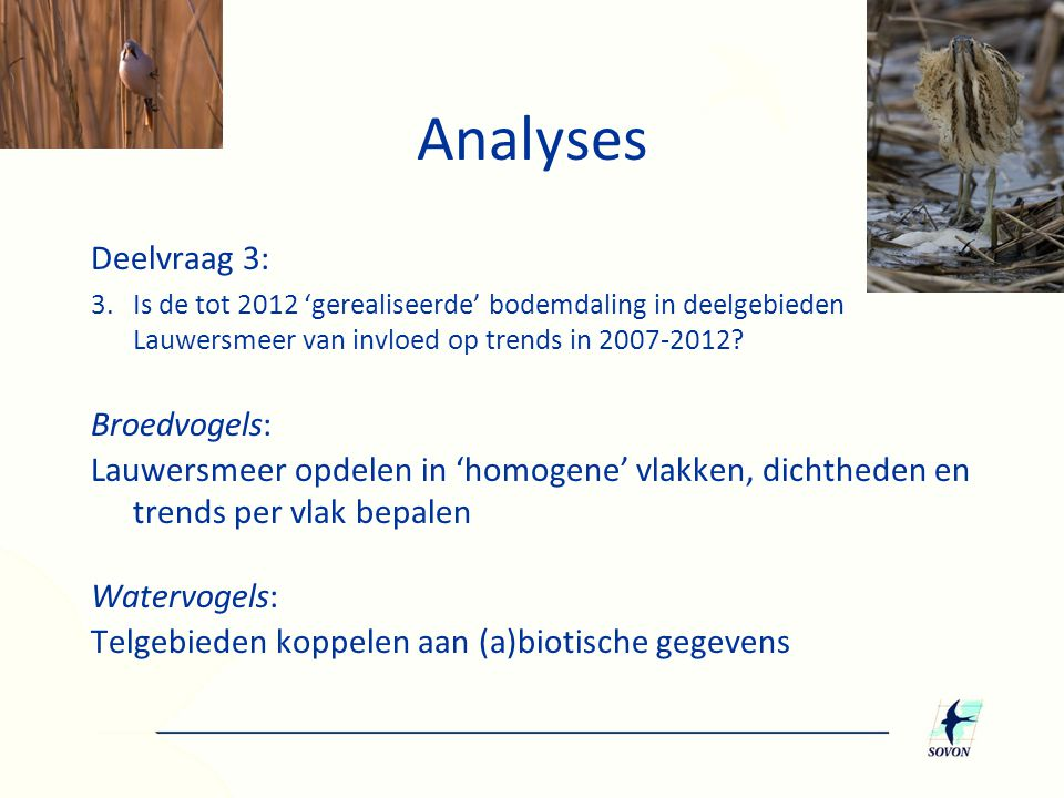 Analyses Deelvraag 3: 3.Is de tot 2012 'gerealiseerde' bodemdaling in deelgebieden Lauwersmeer van invloed op trends in 2007-2012? Broedvogels: Lauwer