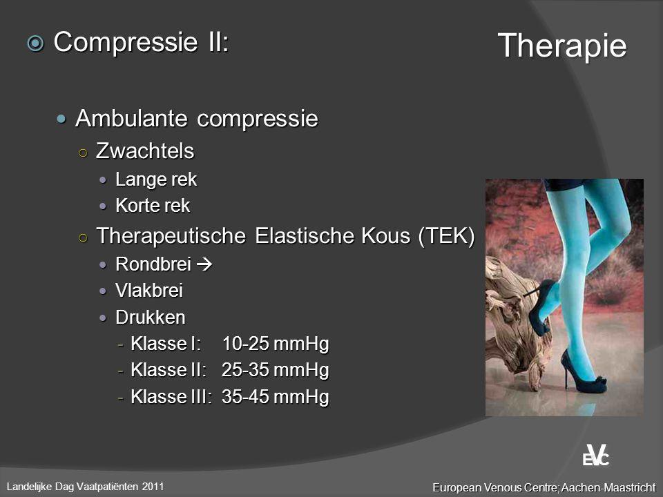  Compressie II:  Ambulante compressie ○ Zwachtels  Lange rek  Korte rek ○ Therapeutische Elastische Kous (TEK)  Rondbrei   Vlakbrei  Drukken -