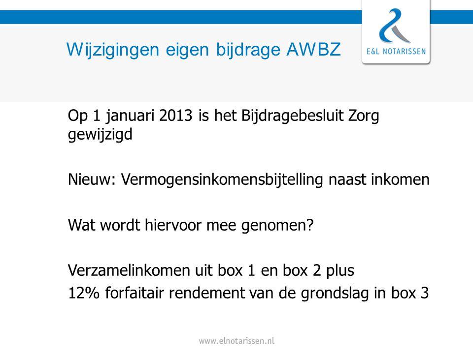 Op 1 januari 2013 is het Bijdragebesluit Zorg gewijzigd Nieuw: Vermogensinkomensbijtelling naast inkomen Wat wordt hiervoor mee genomen.