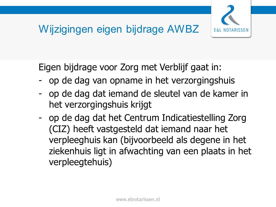 Wijzigingen eigen bijdrage AWBZ Verschil hoge en lage bijdrage Eerste 6 maanden altijd 'lage' bijdrage, minimaal € 148 per maand en maximaal € 778 per maand De hoge bijdrage heeft geen minimum en bedraagt maximaal € 2.136 per maand Bij gehuwden is dit voor hen samen
