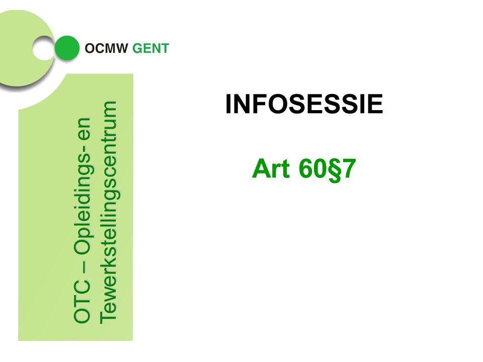 OTC2 Activering via artikel 60 en arbeidszorg Wie komt in aanmerking.