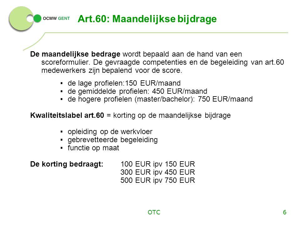 OTC7 Bewijs erkenning SEI Sociale Economie Initiatieven betalen geen maandelijkse bijdrage.