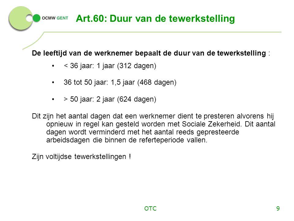 OTC10 Art.60: Evenwicht werk - opleiding De Cliënt : •Voorbereiding op job i.d.