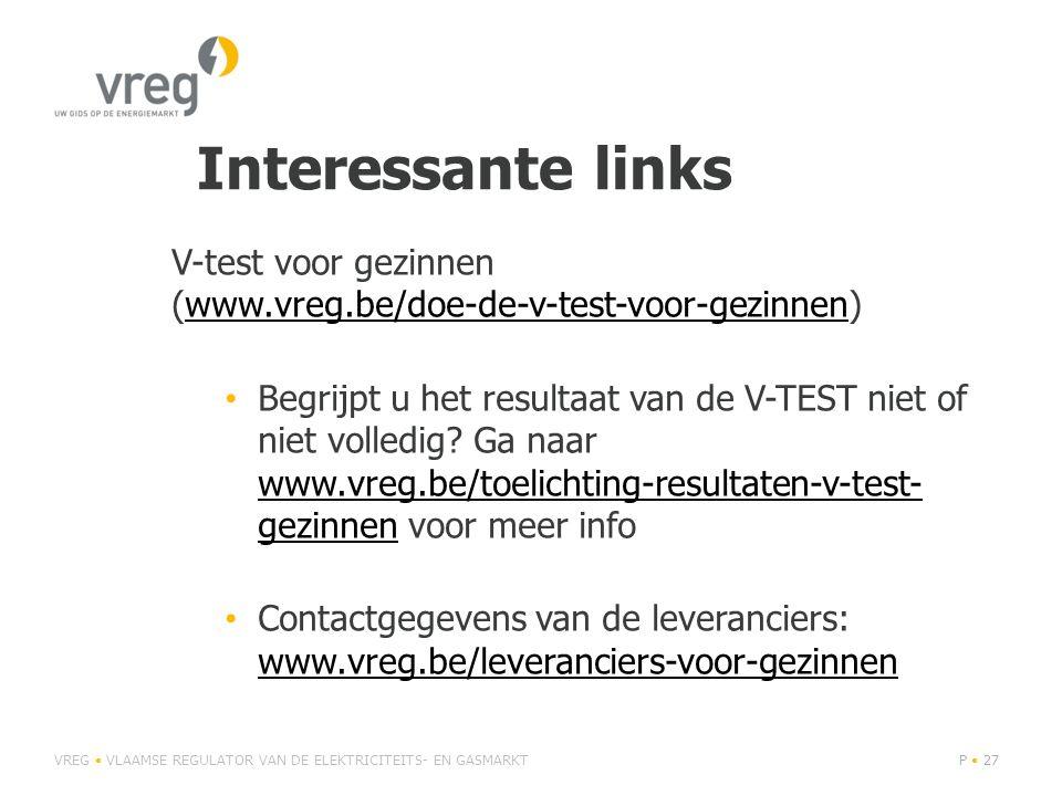V-test voor gezinnen (www.vreg.be/doe-de-v-test-voor-gezinnen)www.vreg.be/doe-de-v-test-voor-gezinnen • Begrijpt u het resultaat van de V-TEST niet of