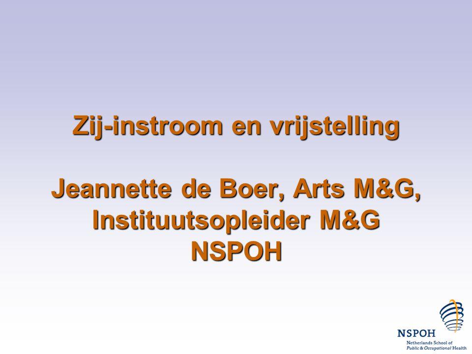 Zij-instroom en vrijstelling Jeannette de Boer, Arts M&G, Instituutsopleider M&G NSPOH