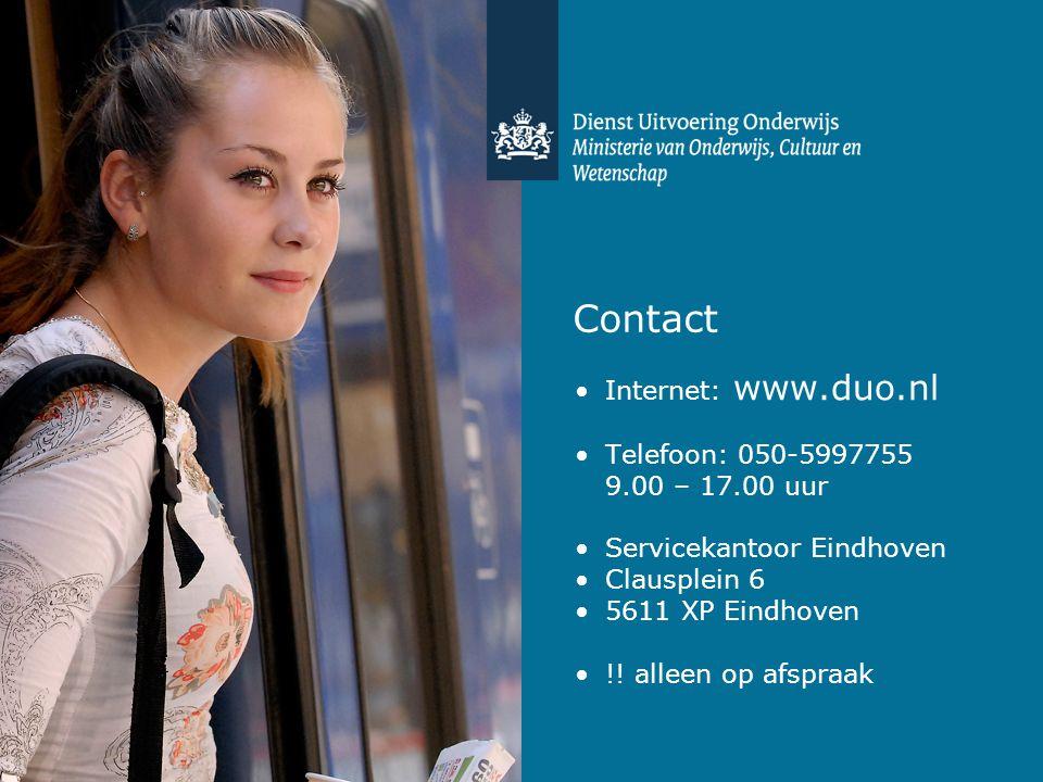 Contact •Internet: www.duo.nl •Telefoon: 050-5997755 9.00 – 17.00 uur •Servicekantoor Eindhoven •Clausplein 6 •5611 XP Eindhoven •!! alleen op afspraa