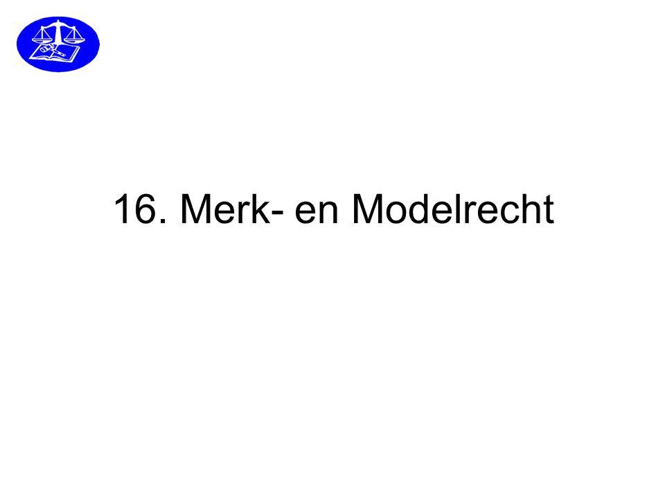 16. Merk- en Modelrecht
