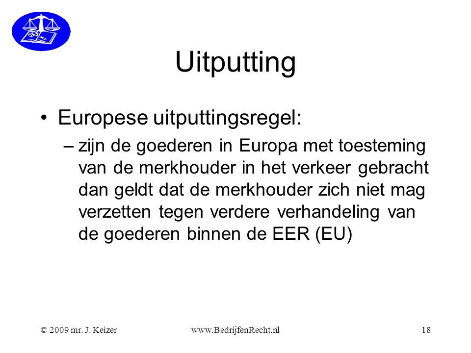 Uitputting •Europese uitputtingsregel: –zijn de goederen in Europa met toesteming van de merkhouder in het verkeer gebracht dan geldt dat de merkhoude
