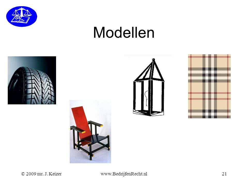 Modellen © 2009 mr. J. Keizerwww.BedrijfenRecht.nl21