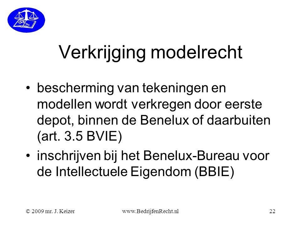 © 2009 mr. J. Keizerwww.BedrijfenRecht.nl22 Verkrijging modelrecht •bescherming van tekeningen en modellen wordt verkregen door eerste depot, binnen d